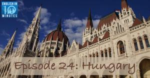 Episode 24: Hungary