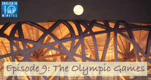 Episode 9: The Olympic Games