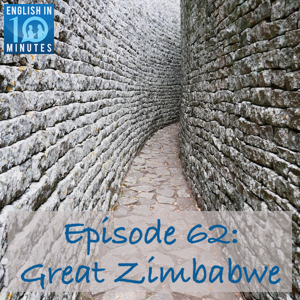 Episode 62: Great Zimbabwe