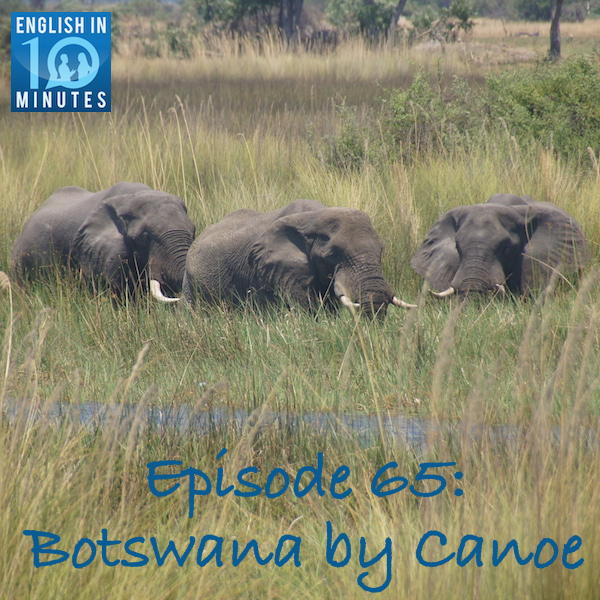 Episode 65: Botswana by Canoe
