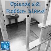 Episode 68: Robben Island