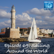 Episode 69: Sailing Around the World