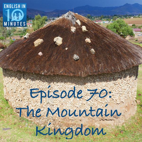 Episode 70: The Mountain Kingdom