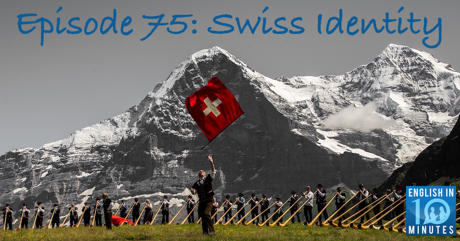 Episode 75: Swiss Identity