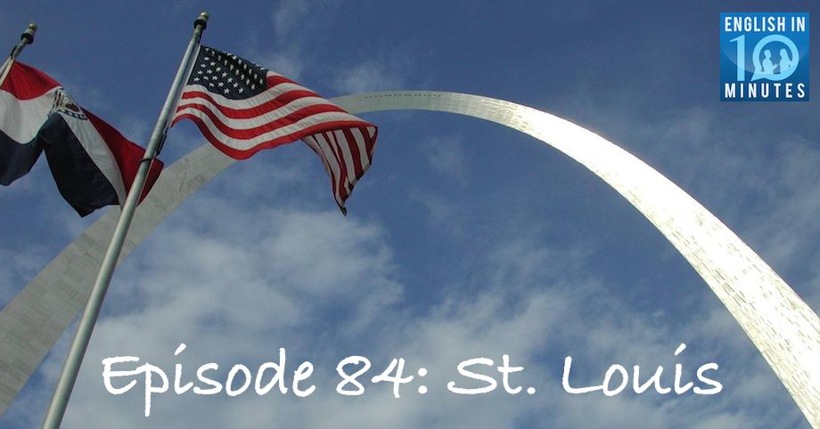 Episode 84: St. Louis