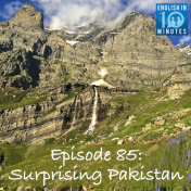 Episode 85: Surprising Pakistan