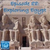 Episode 88: Exploring Egypt