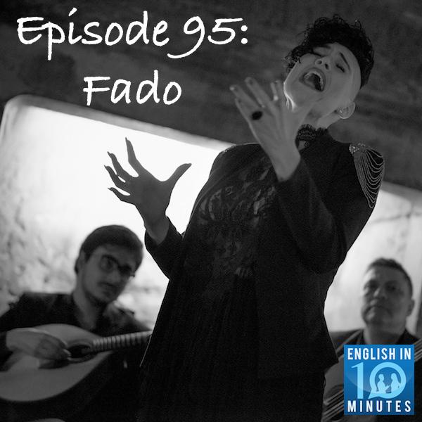 Episode 95: Fado