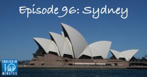 Episode 96: Sydney
