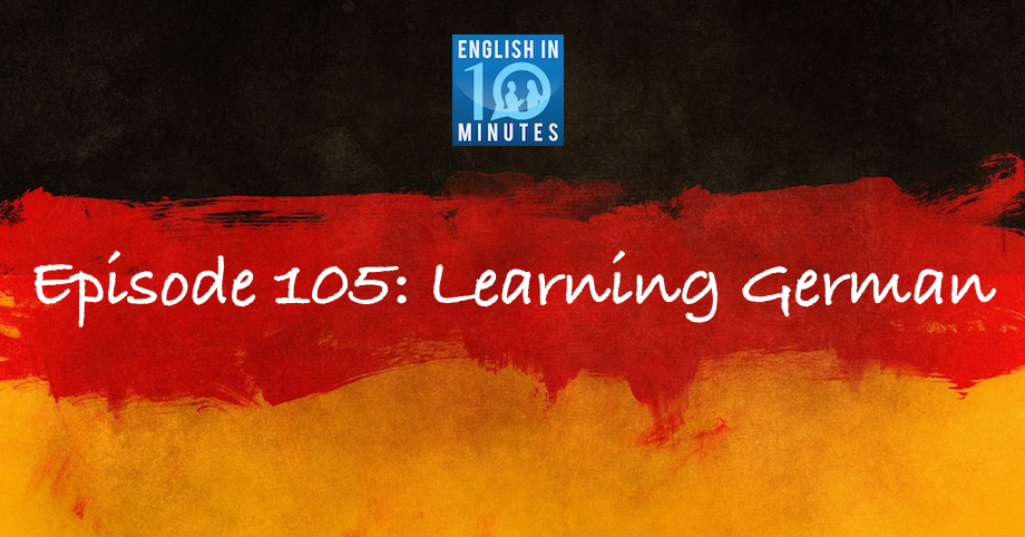 Episode 105: Learning German