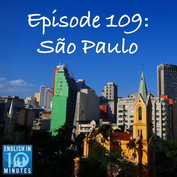 Episode 109: São Paulo