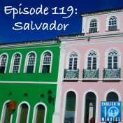 Episode 119: Salvador