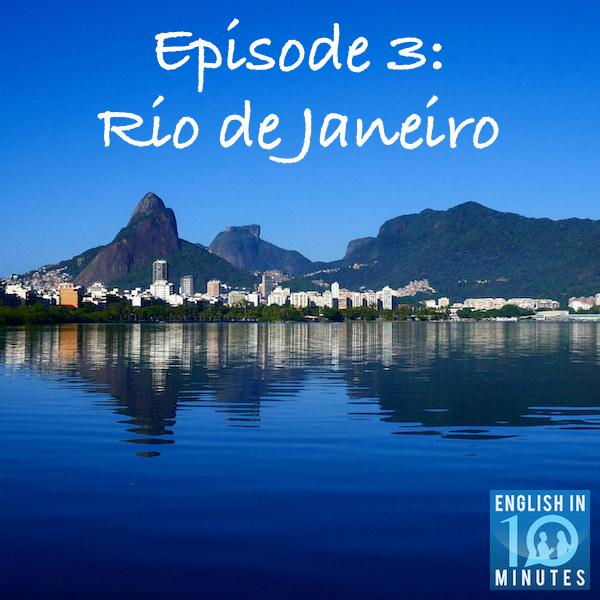 Episode 3: Rio de Janeiro